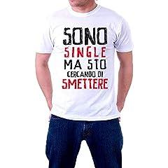 Idea Regalo - - T-Shirt da Uomo - Sono Single ma STO cercando di Smettere-M-Bianco