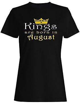 Los reyes nacen en agosto camiseta de las mujeres z94f