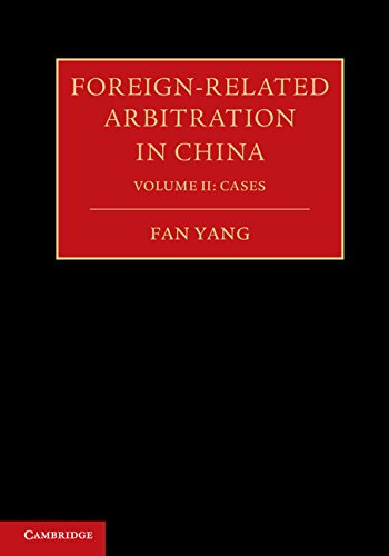 Foreign-Related Arbitration in China: Volume 2 por Fan Yang