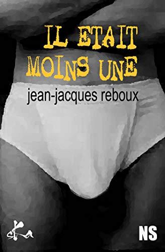 Il était moins une (Noire Sœur) par Jean-Jacques Reboux