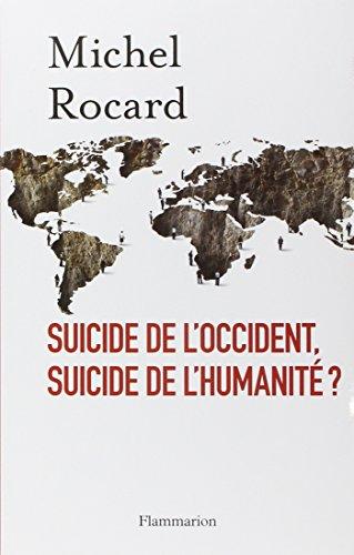 Suicide de l'Occident, suicide de l'humanité ?