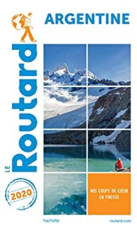 Guide du Routard Argentine 2020 - Guide du Routard
