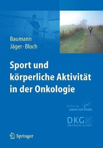 Sport Und Korperliche Aktivitat in Der Onkologie