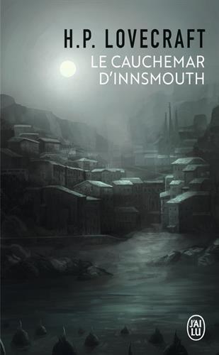 Le cauchemar d'Innsmouth par H. P. Lovecraft
