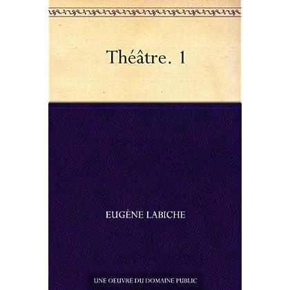 Théâtre. 1