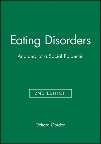Eating Disorders 2e: Anatomy of a Social Epidemic