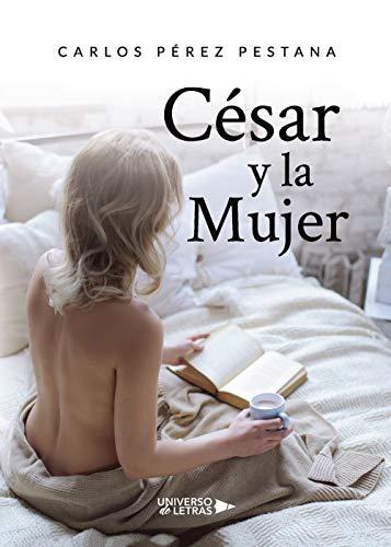 César y la Mujer de Carlos Pérez Pestana
