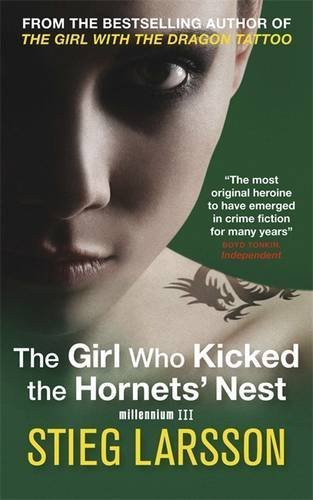 The Girl Who Kicked the Hornets' Nest (Millennium Trilogy Book 3) by Stieg Larsson (2010-04-01)