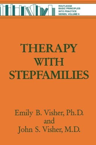 Therapy with Stepfamilies (Basic Principles Into Practice)