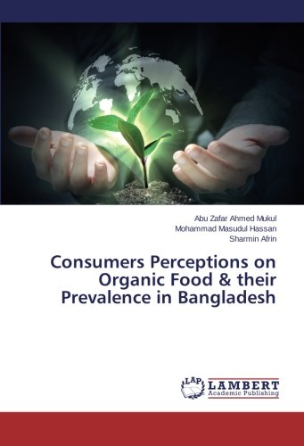consumers-perceptions-on-organic-food-their-prevalence-in-bangladesh