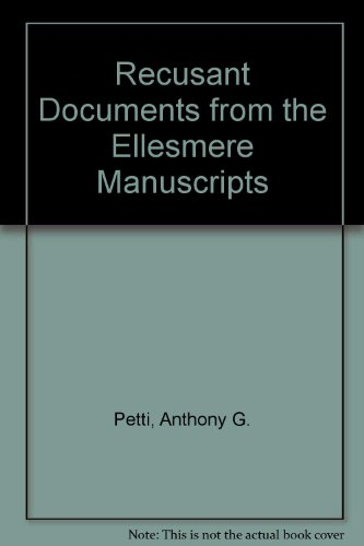 Recusant Documents from the Ellesmere Manuscripts