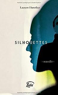 Silhouettes par Laurent Hunziker