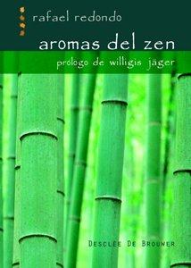Aromas del Zen (A los cuatro vientos) por Rafael Redondo Barba