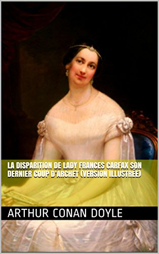 la-disparition-de-lady-frances-carfax-son-dernier-coup-darchet-version-illustree