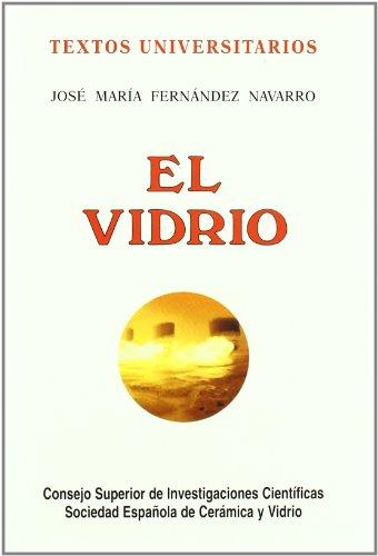 El vidrio (Textos Universitarios) por José Mª Fernández Navarro