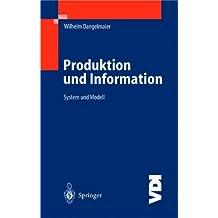 Produktion und Information: System und Modell (VDI-Buch)
