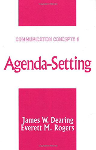 Agenda-Setting (Communication Concepts) por James Dearing