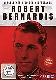 Robert Bernardis- Vergessener Held des Widerstands