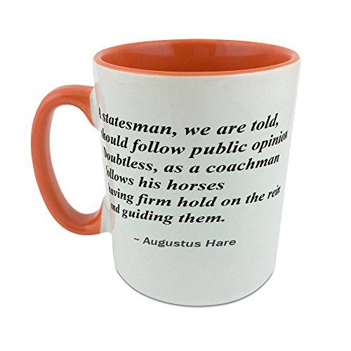 mug-with-a-statesman-we-are-told-should-follow-public-opinion-doubtless-as-a-coachman-follows-his-ho