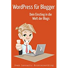 WordPress für Blogger: Dein Einstieg in die Welt der Blogs