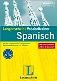 Langenscheidt Vokabeltrainer 5.0 Spanisch. Windows 7; Vista; XP; 2000: Mit der Langenscheidt-Erfolgsmethode Wortschatz trainieren und aufbauen