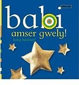 [( Babi Amser Gwely/Baby Bedtime * * )] [by: Dawn Sirett] [Feb-2010]