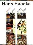 Hans Haacke, wirklich: Werke 1959-2006