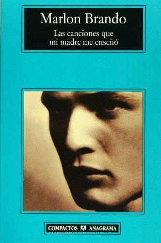 Descargar Libro Las canciones que mi madre me enseñó (Compactos) de Marlon Brando