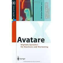 Avatare. Digitale Sprecher für Business und Marketing (X.media.press)