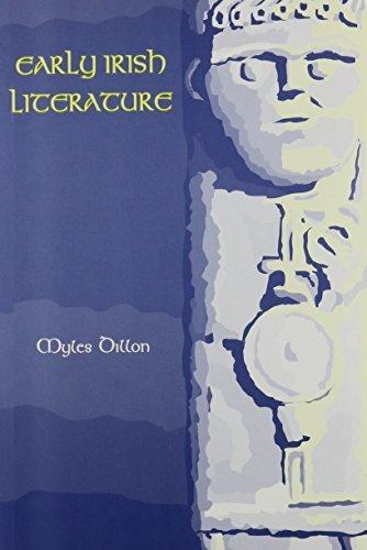 Early Irish Literature (Celtic Studies) by Myles Dillon (1994-01-01)