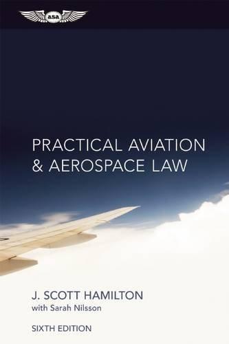 Practical Aviation & Aerospace Law by J. Scott Hamilton (2015-09-16)