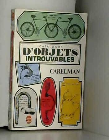Catalogue d'objets introuvables par Jacques Carelman