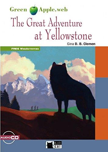 THE GREAT ADVENTURE AT YELLOWSTONE+CD par de Agostini Scuola Spa