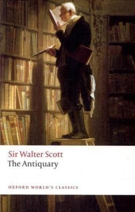 The Antiquary (Oxford World's Classics) por Walter Scott