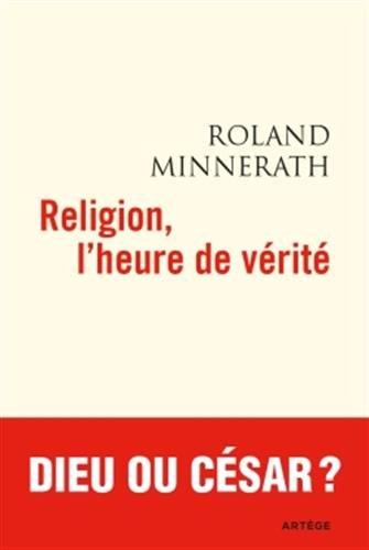 Religion, l'heure de vérité