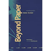 Beyond Paper: The Official Guide to Adobe Acrobat by Patrick Ames (1993-05-02)