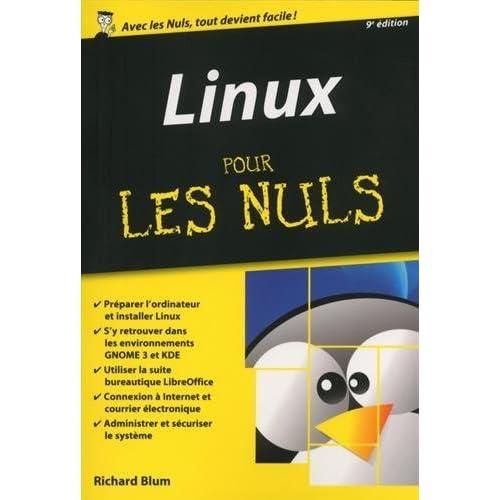 Linux pour les nuls by Richard Blum (2015-08-13)