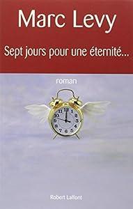 """Afficher """"Sept jours pour une éternité"""""""