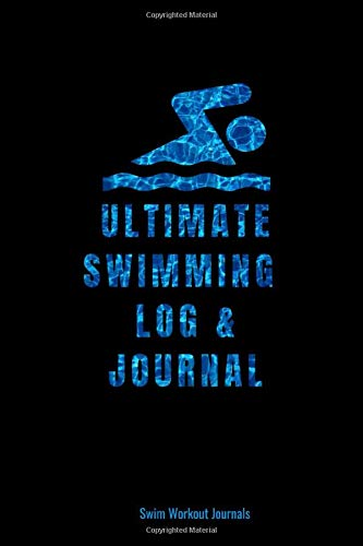 Lap-pool (Ultimate Swimming Log & Journal: A Handy-Sized Combined Swim Log and Blank Lined Journal for Swimmers Who Love to Swim For Fitness and Fun)