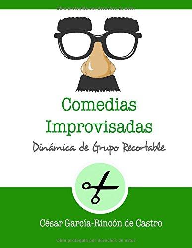 Comedias Improvisadas: Dinámica de grupo recortable (Dinámicas de grupo recortables)