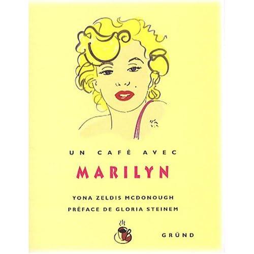 Un café avec Marilyn