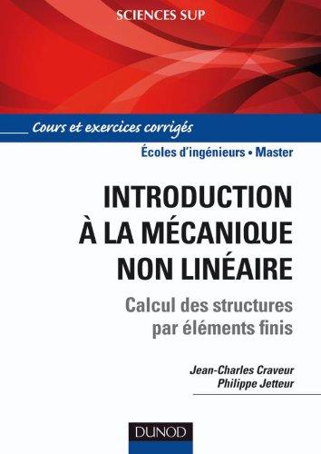Introduction à la mécanique non linéaire - Calcul des structures par éléments finis