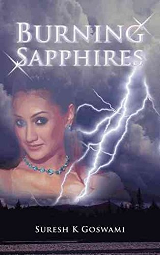 [(Burning Sapphires)] [By (author) Suresh K Goswami] published on (June, 2013)