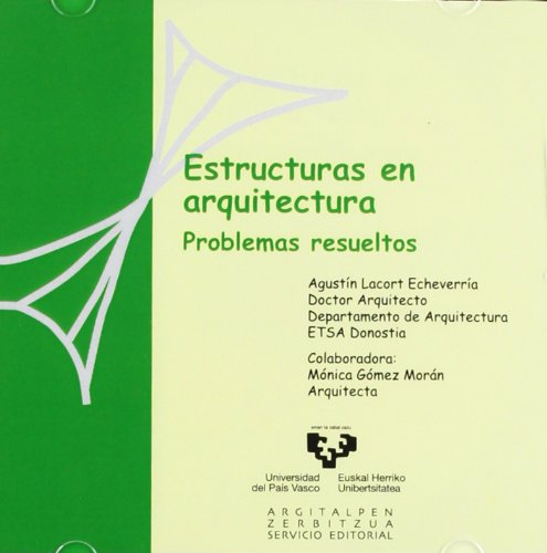 Estructuras en arquitectura. Problemas resueltos por Agustín Lacort Echeverría