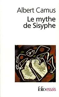 Le Mythe de Sisyphe par Albert Camus