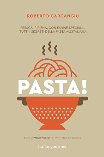 Pasta! Ediz. italiana e inglese