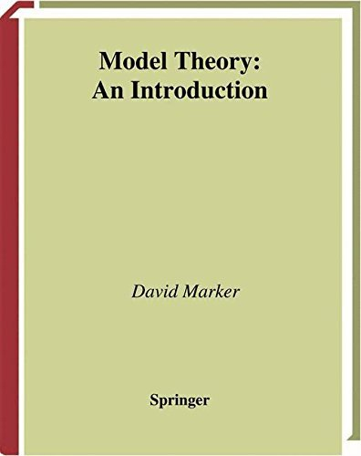 Model Theory: An Introduction (Graduate Texts in Mathematics) by David Marker (2002-09-04)