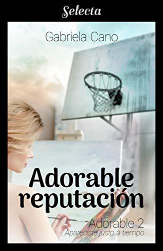 Adorable reputación - Adorable 02, Gabriela Cano (rom) 41w%2BSIVPknL