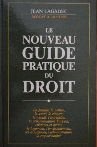 Nouveau guide pratique du droit par Jean Lagadec