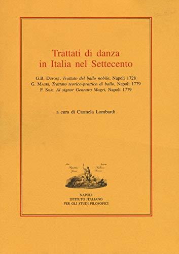 Trattati di danza in Italia nel Settecento (L'umanesimo meridionale)